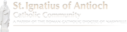 St Ignatius of Antioch Catholic Community